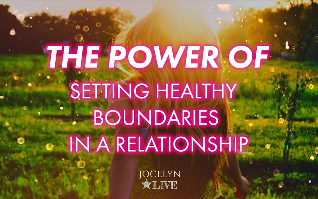 The Power of Setting Healthy Boundaries in a Relationship